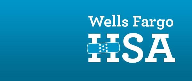 Wells Fargo HSA.